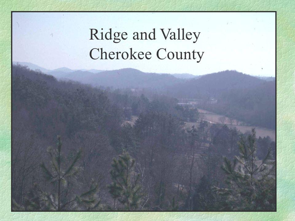 Ridge and Valley Cherokee County