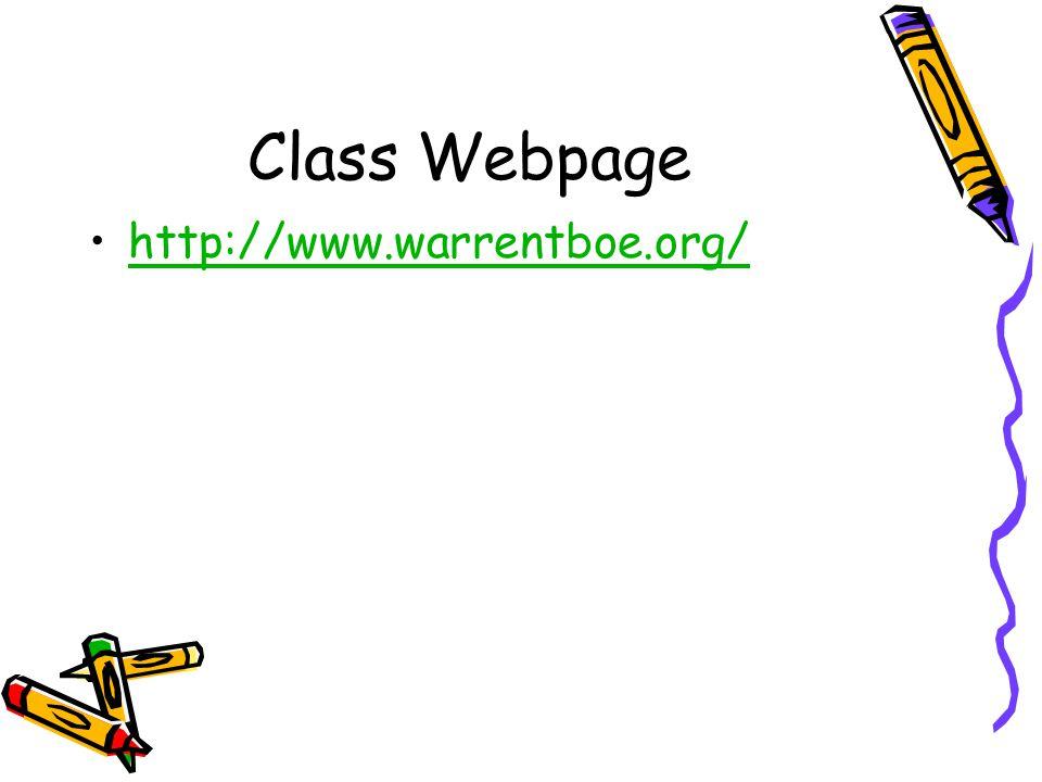 Class Webpage http://www.warrentboe.org/
