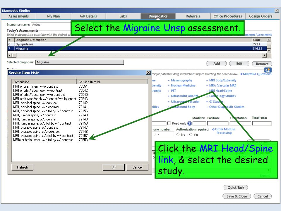 Select the Migraine Unsp assessment. Click the MRI Head/Spine link, & select the desired study.