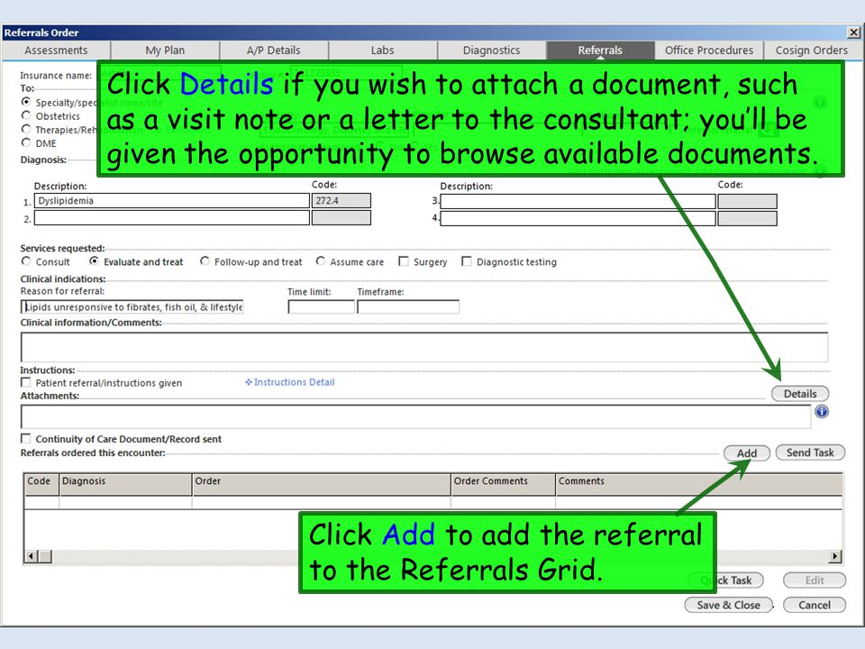 Click Details if you wish to attach a document, such as a visit note or a letter to the consultant; you'll be given the opportunity to browse available documents.