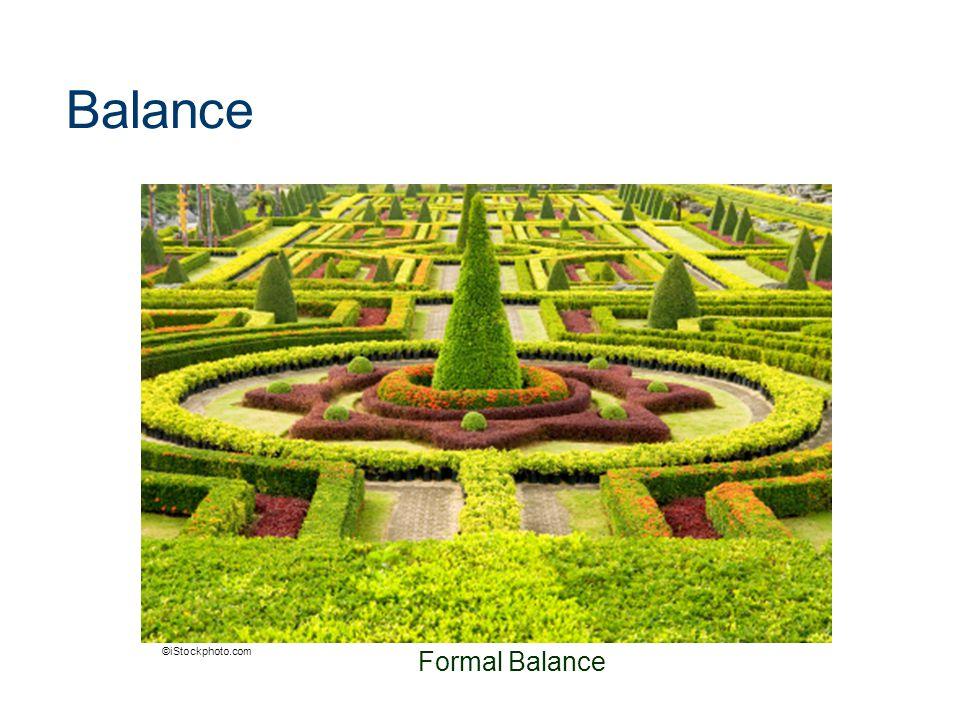 Balance Formal Balance ©iStockphoto.com