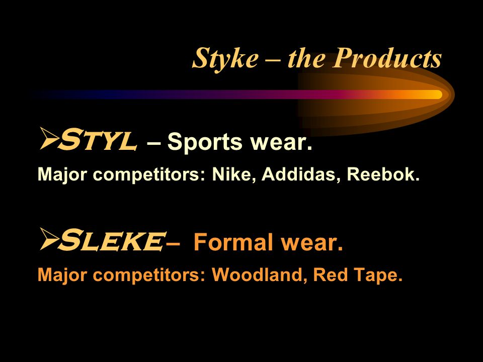 Styke – the Vision To emerge as the Market Leader in Formal and Sports Foot-Wear Industry with World Class Quality Shoes that provide Comfort, Style and Durability