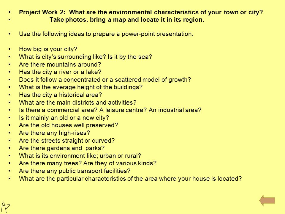 Project Work 2: What are the environmental characteristics of your town or city.