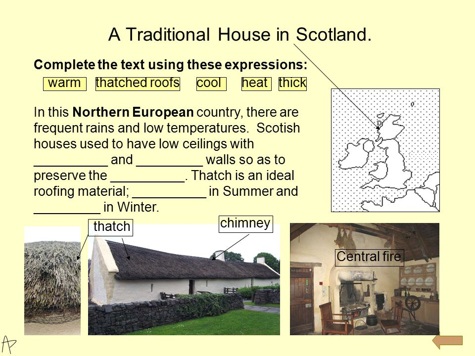 A Traditional House in Scotland.
