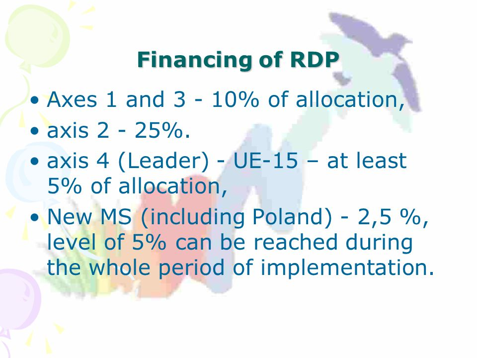 Financing of RDP Axes 1 and % of allocation, axis %.
