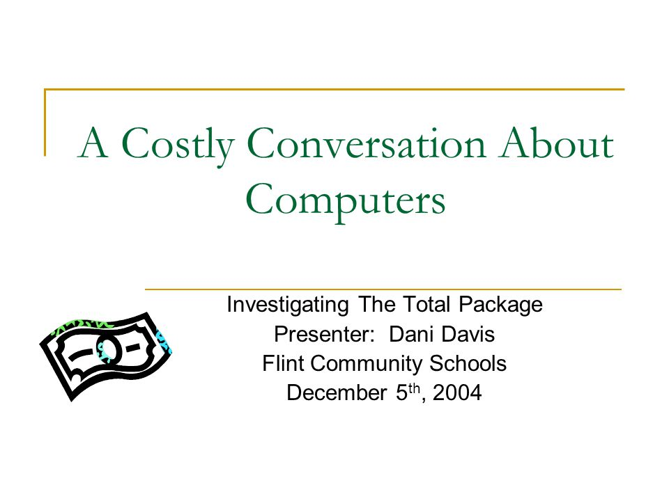 Software Costs The cost of software is greatly reduced for school districts when the districts purchase site licenses.