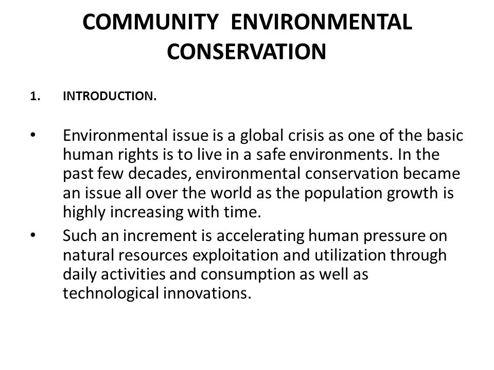 COMMUNITY ENVIRONMENTAL CONSERVATION 1.INTRODUCTION.