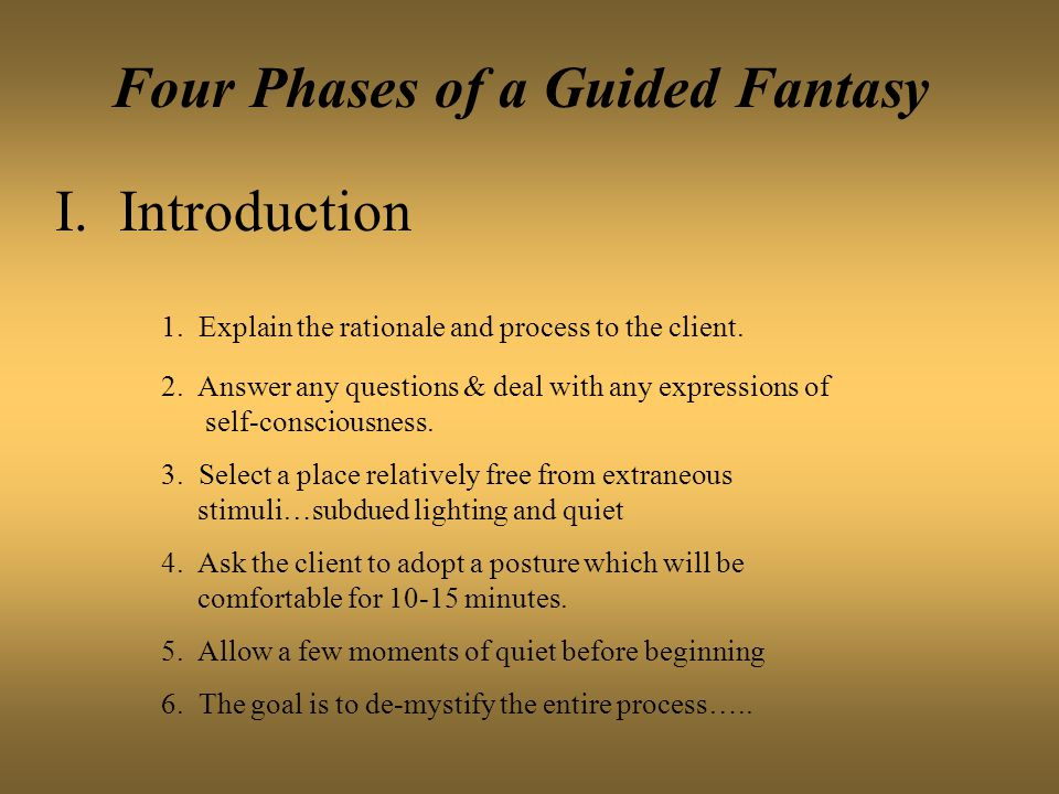 Four Phases of a Guided Fantasy I.Introduction 1.