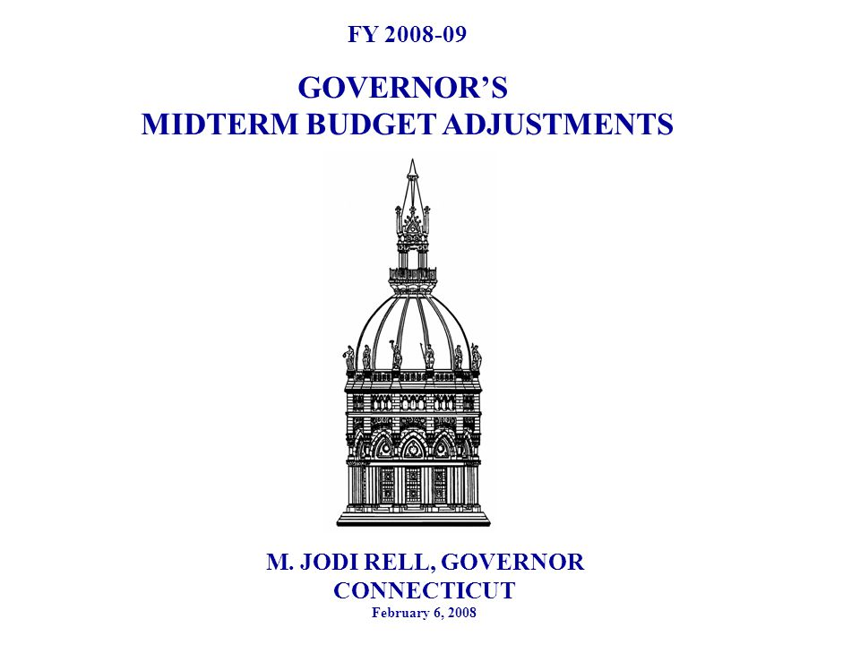 2 Introduction – A Time For Caution According to the National Association of State Budget Officers 19 states have announced budget and revenue shortfalls in FY 08 and FY 09 including three of CT's neighbors During the latter half of calendar year 2007, economic conditions in the nation began to shift due to the sub prime mortgage meltdown and contraction in credit availability Economic indicators point to slowdown such as personal income growth in CT is projected to rise 3.6% FY 09 down from 6.3% and 4.5% growth registered in FY 07 and FY 08 respectively