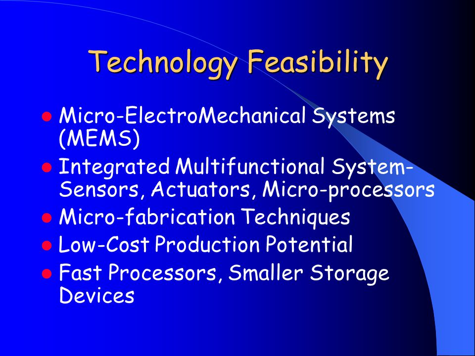 Technology Feasibility Micro-ElectroMechanical Systems (MEMS) Integrated Multifunctional System- Sensors, Actuators, Micro-processors Micro-fabricatio