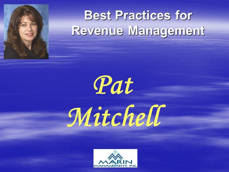 Best Practices for Revenue Management Pat Mitchell
