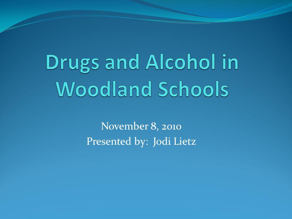 November 8, 2010 Presented by: Jodi Lietz
