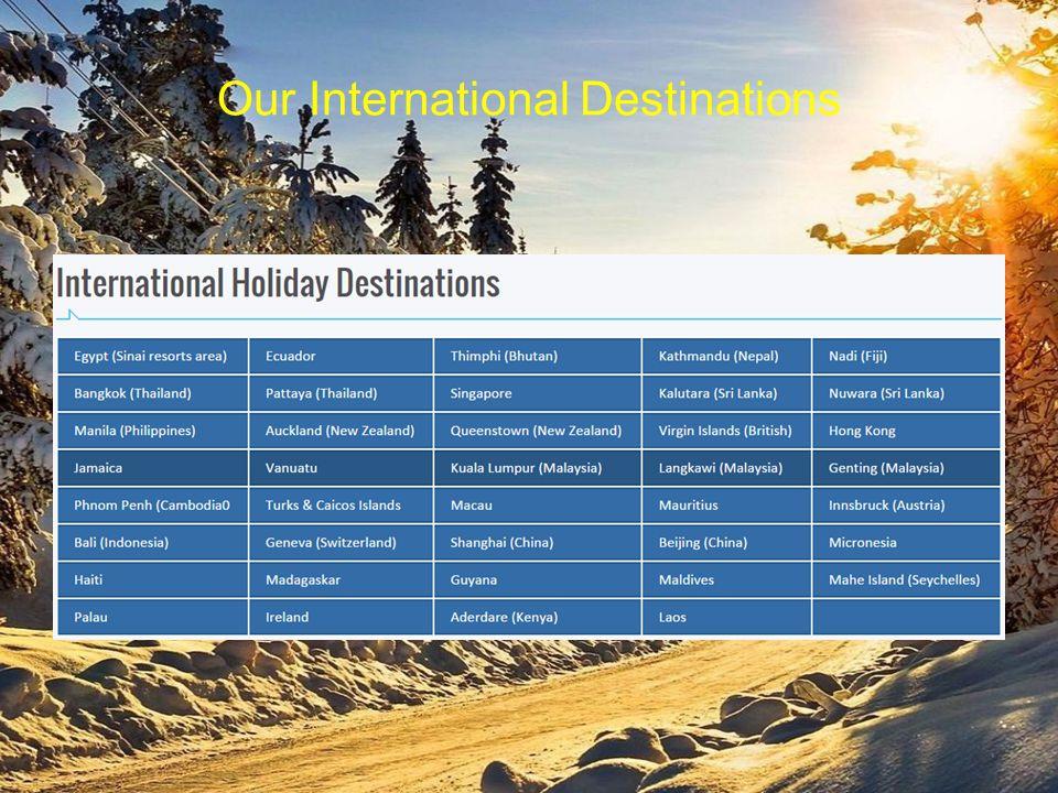 Our International Destinations
