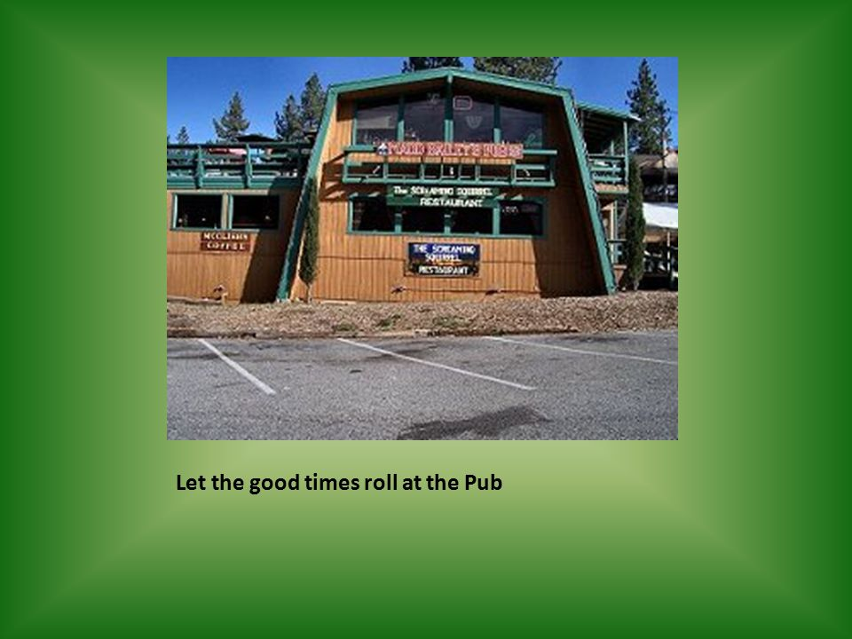 Let the good times roll at the Pub