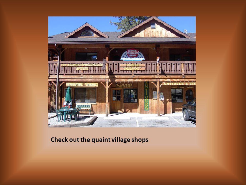 Check out the quaint village shops
