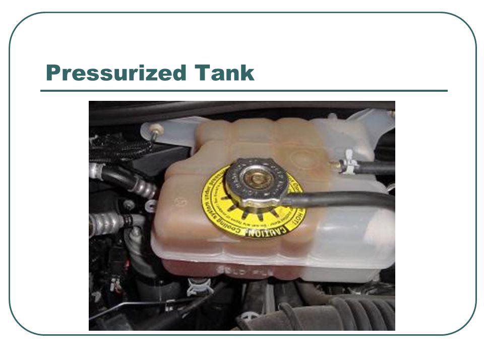 Pressurized Tank