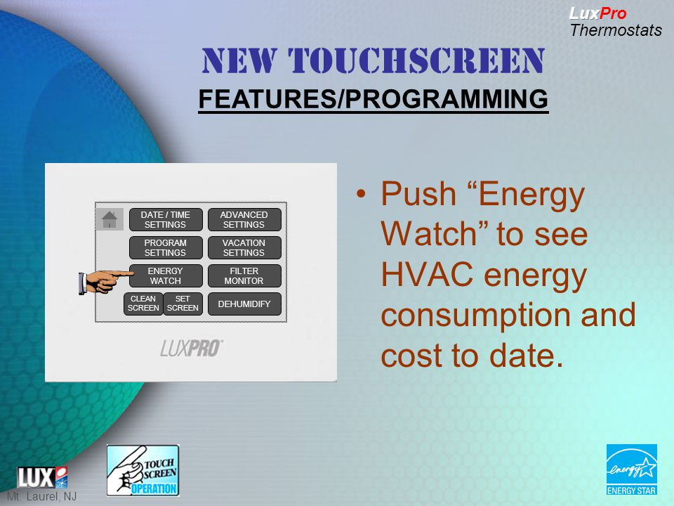 Mt. Laurel, NJ Push Energy Watch to see HVAC energy consumption and cost to date.