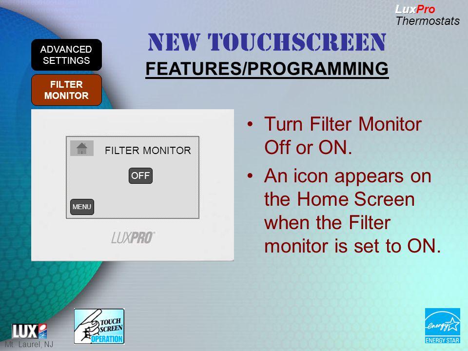 Mt. Laurel, NJ Turn Filter Monitor Off or ON.