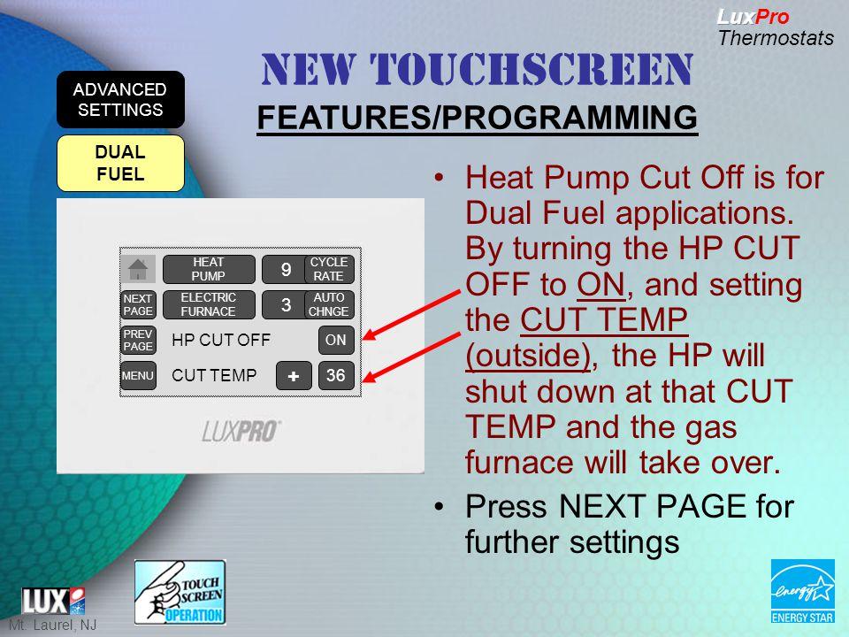 Mt. Laurel, NJ Heat Pump Cut Off is for Dual Fuel applications.