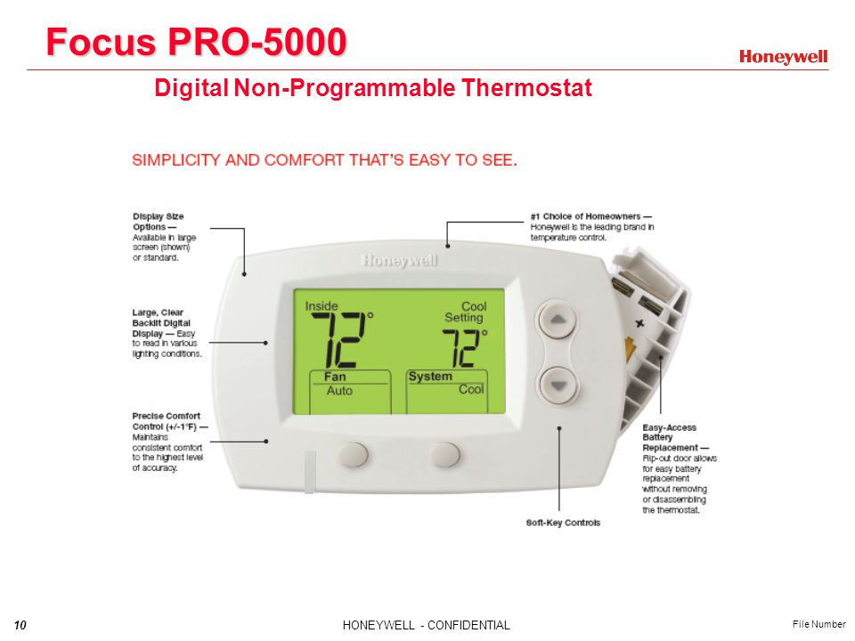10HONEYWELL - CONFIDENTIAL File Number Focus PRO-5000 Digital Non-Programmable Thermostat