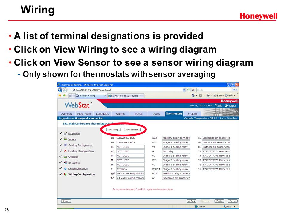 15 Wiring A list of terminal designations is provided Click on View Wiring to see a wiring diagram Click on View Sensor to see a sensor wiring diagram - Only shown for thermostats with sensor averaging