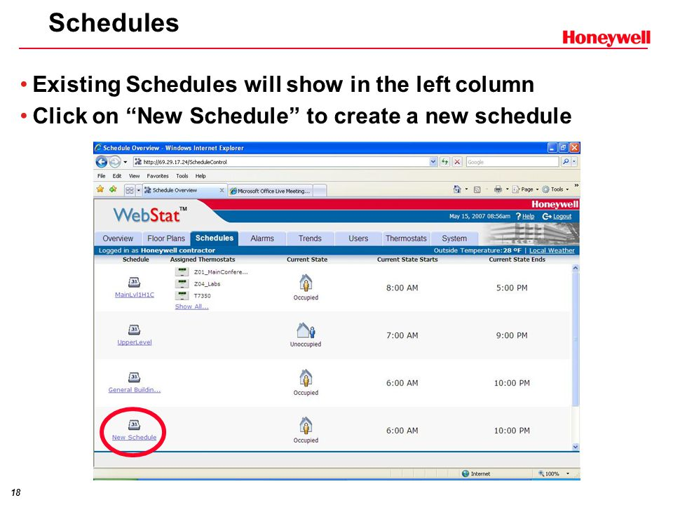 18 Schedules Existing Schedules will show in the left column Click on New Schedule to create a new schedule