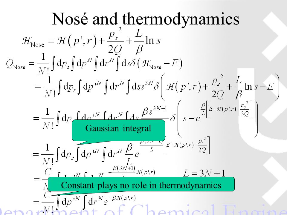 Nosé and thermodynamics Gaussian integral Constant plays no role in thermodynamics