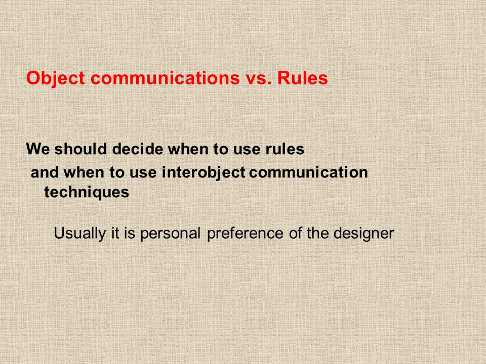 Object communications vs.