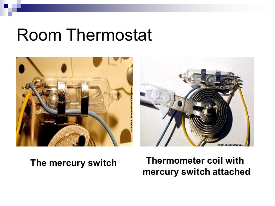Room Thermostat The mercury switch Thermometer coil with mercury switch attached