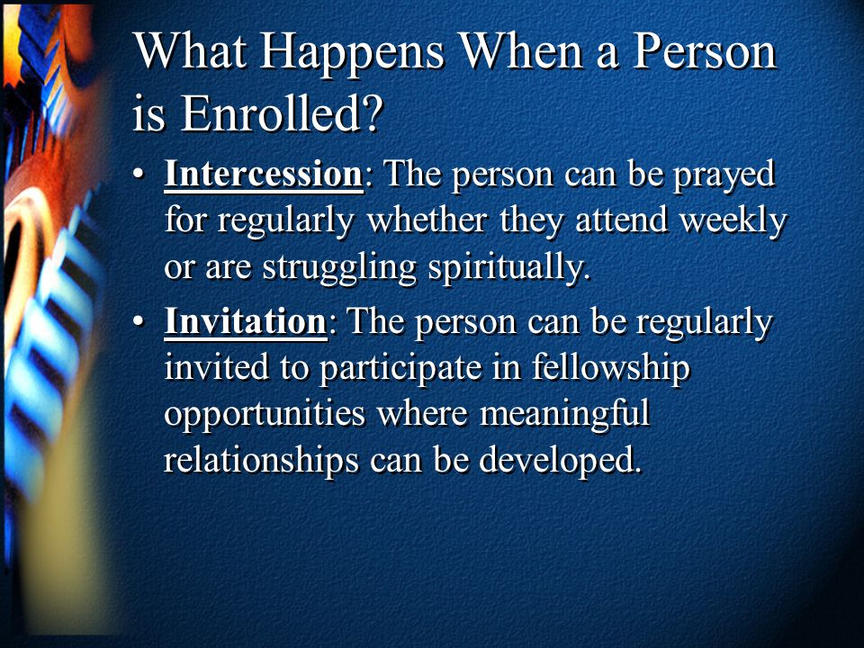 What Happens When a Person is Enrolled.