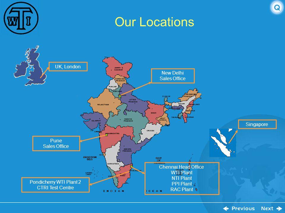 Western Thomson (India) Limited Nippon Thermostat (India) Limited Precialp Precision (India) Pvt Ltd Western Thomson (India) Limited - Plant II