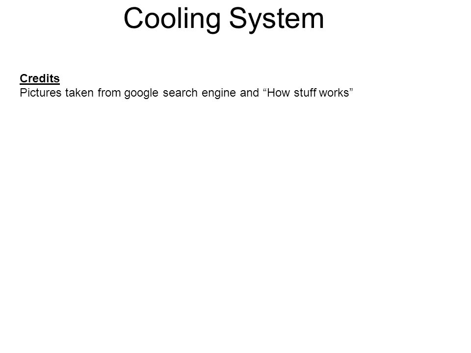 """Credits Pictures taken from google search engine and """"How stuff works"""""""