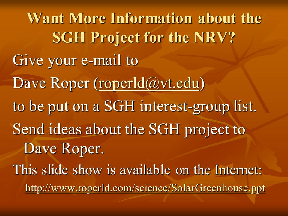Want More Information about the SGH Project for the NRV.