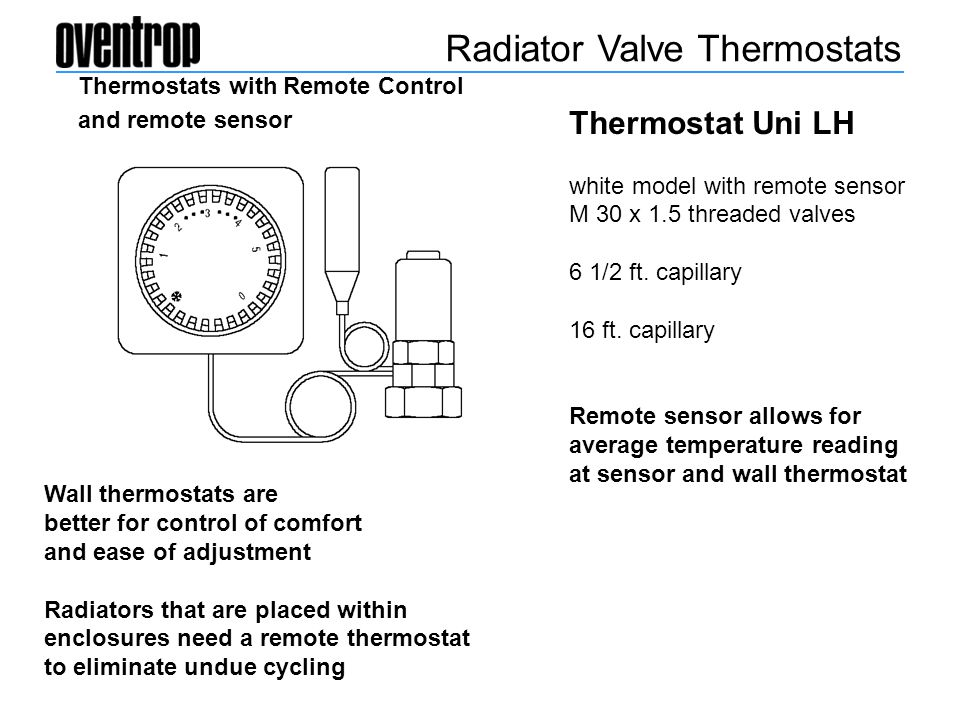 Thermostats with Remote Control and remote sensor Thermostat Uni LH white model with remote sensor M 30 x 1.5 threaded valves 6 1/2 ft. capillary 16 f