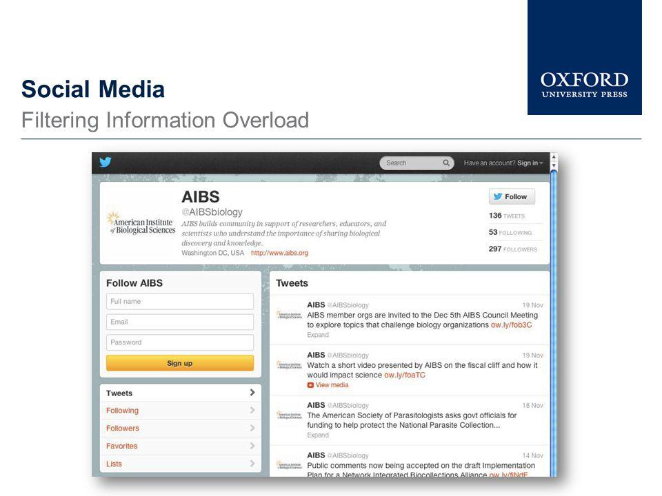 Social Media Filtering Information Overload