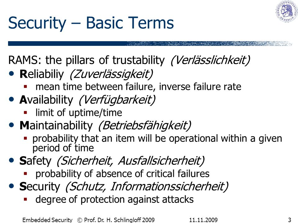 11.11.2009Embedded Security © Prof.Dr. H. Schlingloff 20094 Safety vs.