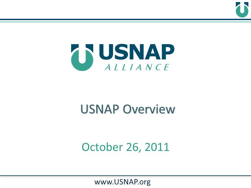USNAP Overview www.USNAP.org October 26, 2011