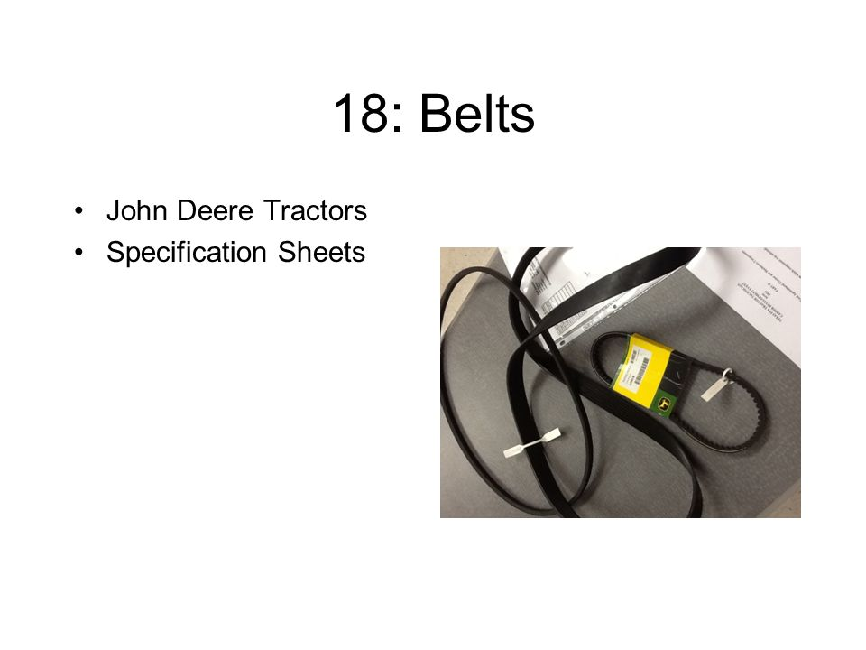 18: Belts John Deere Tractors Specification Sheets