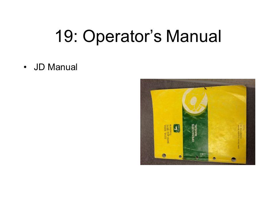19: Operator's Manual JD Manual