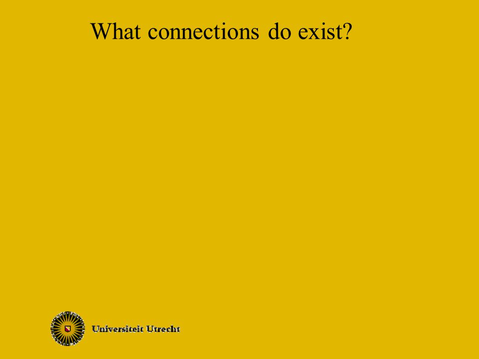 What connections do exist?