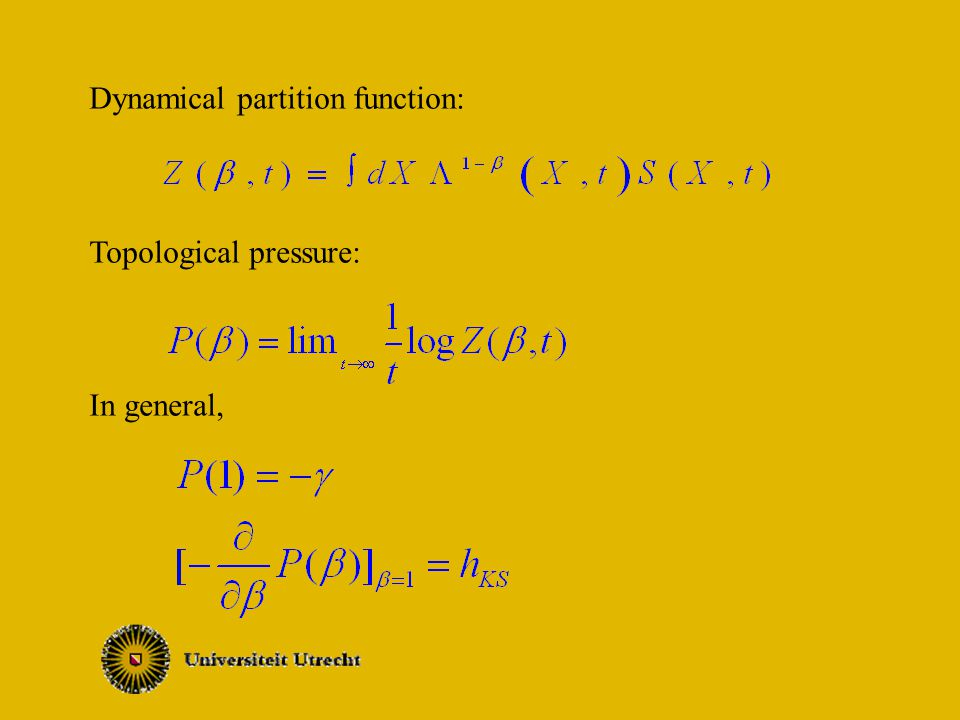 Dynamical partition function: Topological pressure: In general,