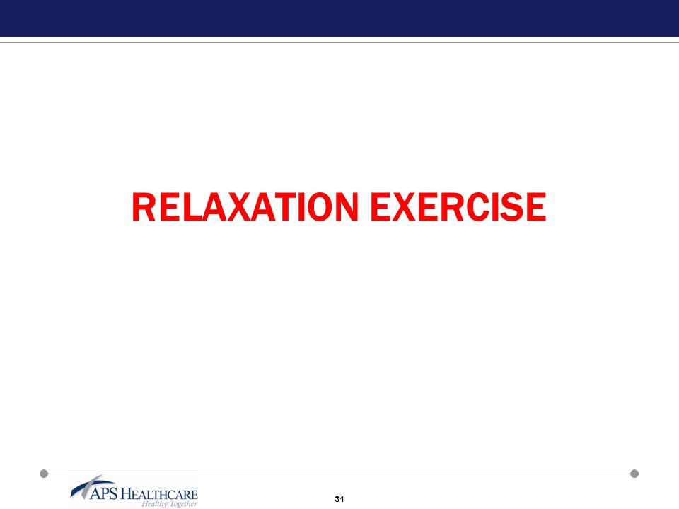 31 RELAXATION EXERCISE