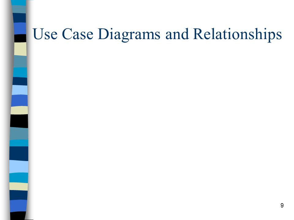 9 Use Case Diagrams and Relationships