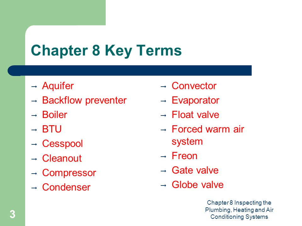 Chapter 8 Inspecting the Plumbing, Heating and Air Conditioning Systems 14 Types of Traps