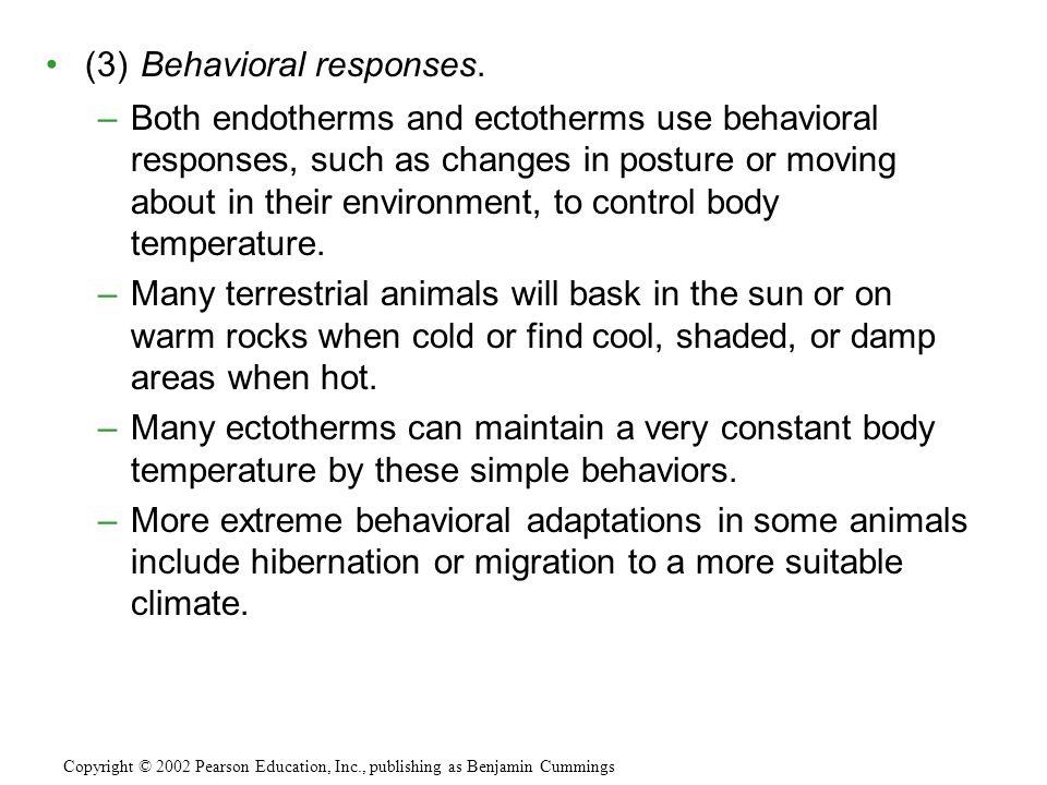 (3) Behavioral responses.