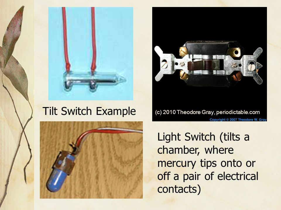 Chest freezers and refrigerators manufactured prior to 2000, may have a mercury tilt switch incorporated in the light socket and relays.