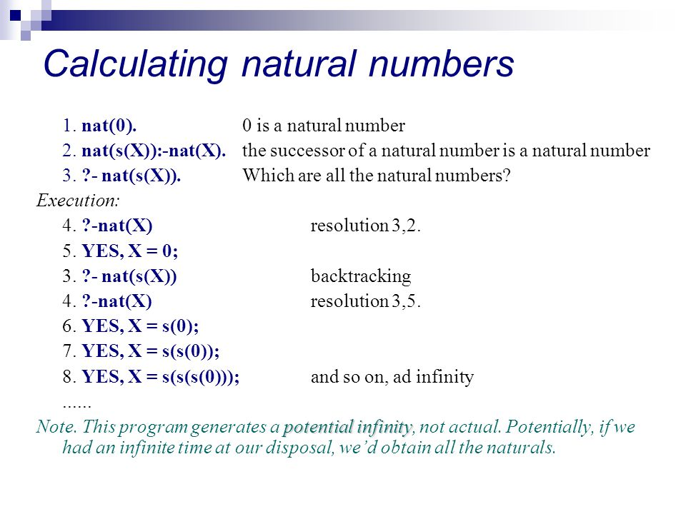 Calculating natural numbers 1. nat  0 .0 is a natural number 2.