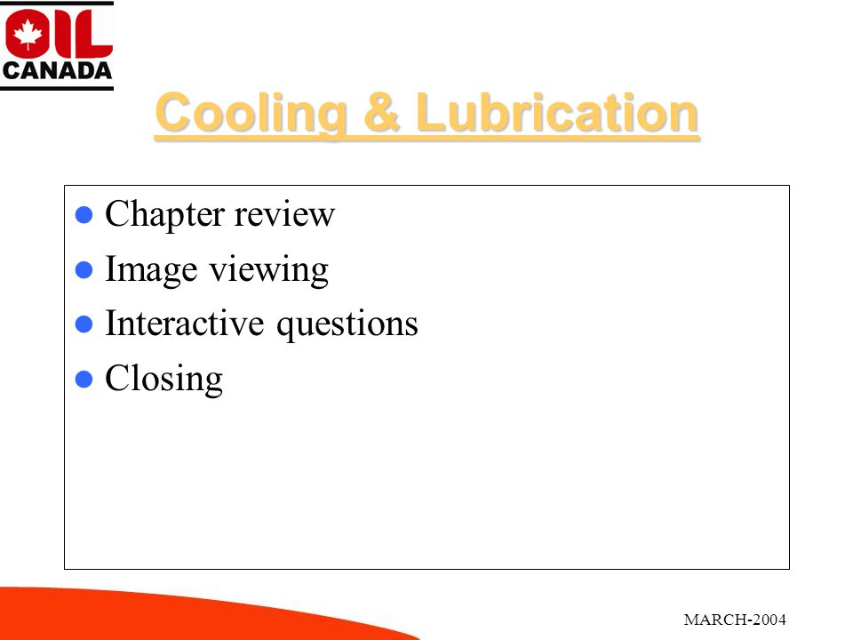 Cooling & Lubrication Chapter Review