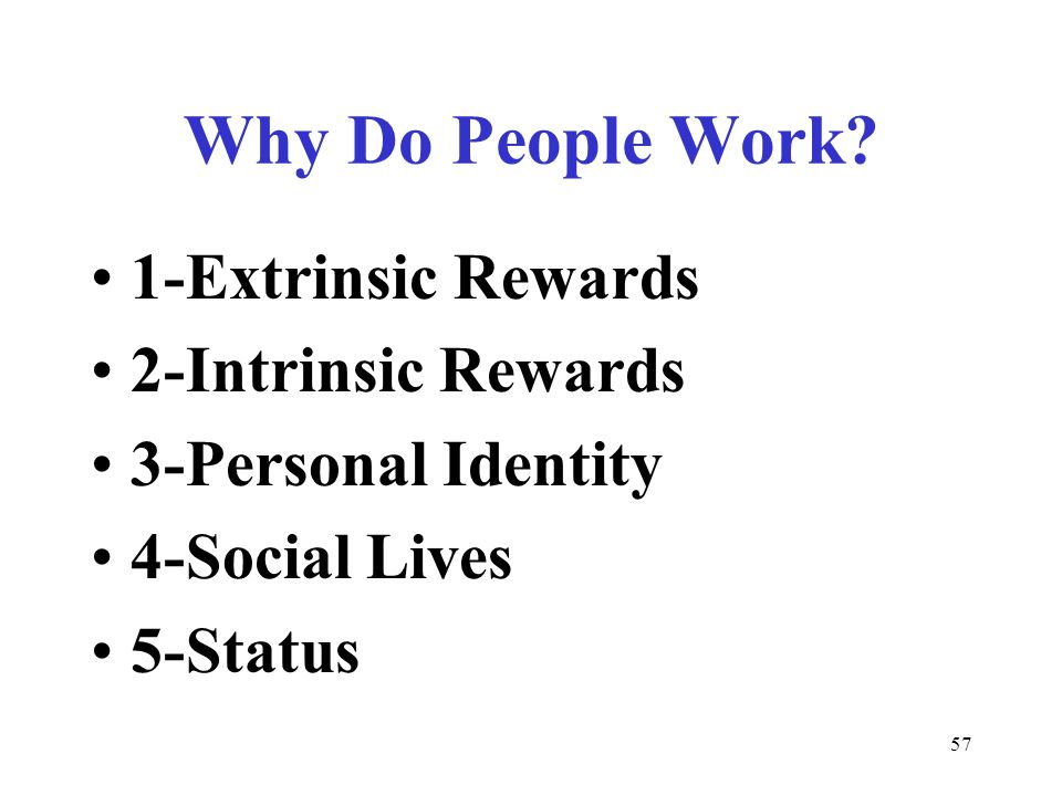 57 Why Do People Work.