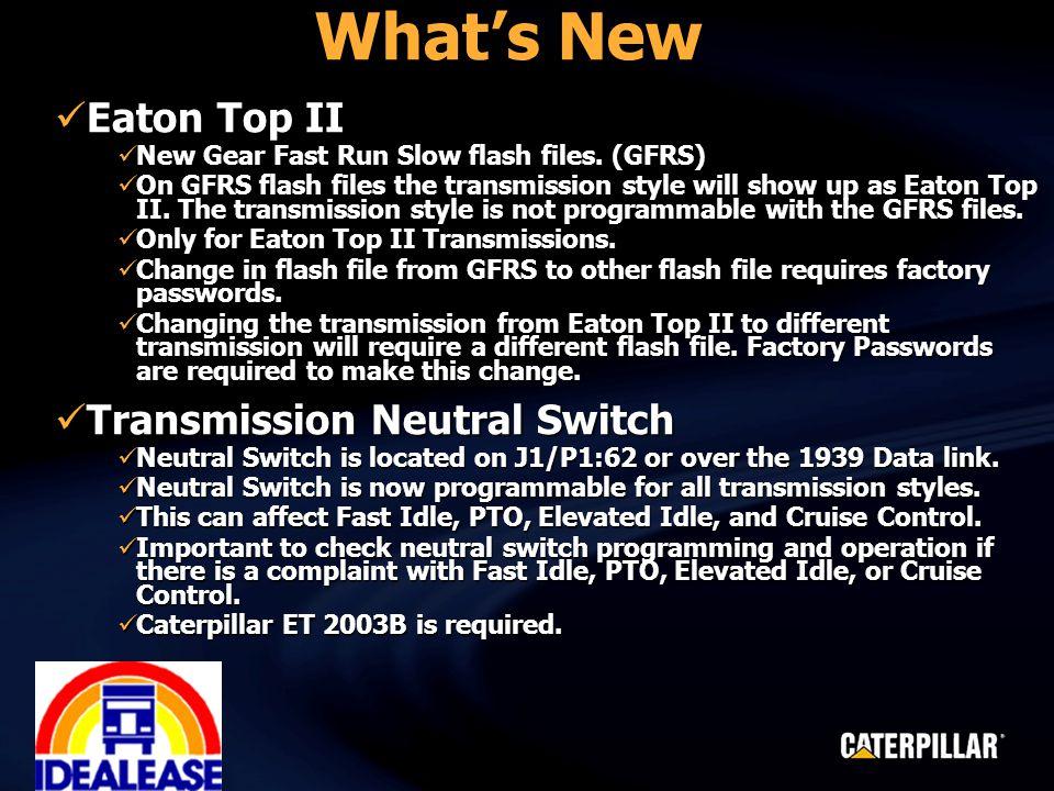 What's New Eaton Top II Eaton Top II New Gear Fast Run Slow flash files.